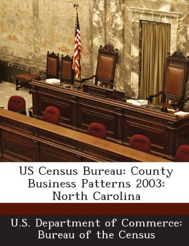 US Census Bureau: County Business Patterns 2003: North Carolina