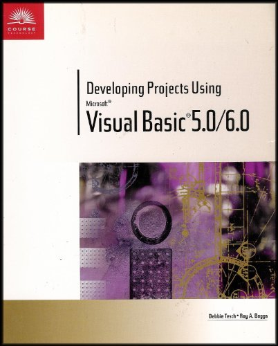 Developing Projects Using Microsoft Visual Basic 5.0/6.0