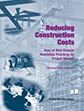 img - for Reducing Construction Costs:: Uses of Best Dispute Resolution Practices by Project Owners, Proceedings Report (Federal Facilities Council Technical Reports) by Federal Facilities Council Technical Report No. 149, Federal (2007) Paperback book / textbook / text book