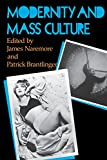 img - for Modernity and Mass Culture book / textbook / text book