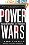 Power Wars: Inside Obama's Post-9/11...