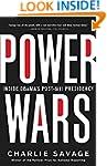 Power Wars: Inside Obama's Post-9/11...
