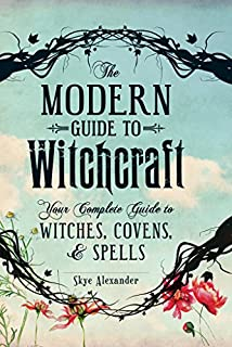 Book Cover: The modern guide to witchcraft : your complete guide to witches, covens, & spells