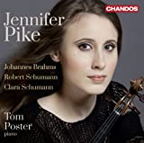 Jennifer Pike plays Violin Sonatas from Brahms, R. Schumann & C. Schumann