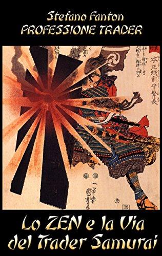 Lo Zen e la Via del Trader Samurai PDF
