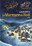 Murmure de Noël (Le)