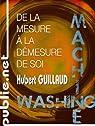 De la mesure à la démesure de soi: Quand mes données disent qui je suis... par Guillaud