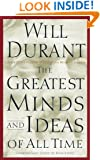 The Greatest Minds and Ideas of All Time