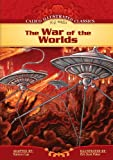 Kathryn Lay The War of the Worlds (Calico Illustrated Classics)