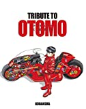 TRIBUTE TO OTOMO
