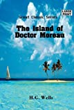 The Island of Doctor Moreau (Large Print) (Great Classic)