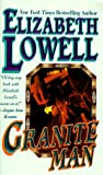 Granite Man (1551660156) by Elizabeth Lowell