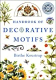 Handbook Of Decorative Motifs