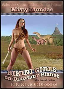 Bikini Girls on Dinosaur Planet/Bikini Goddesses