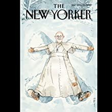 The New Yorker, December 23rd & 30th 2013: Part 2 (James Carroll, Katherine Zoepf, Emily Nussbaum) Periodical by  The New Yorker Narrated by Todd Mundt