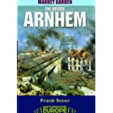 Arnhem: The Bridge (Battleground)by Frank Steer