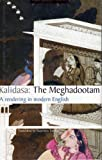 img - for Kalidas:The Meghadootam/A rendering in modern English book / textbook / text book