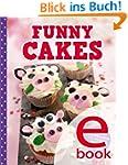 Funny Cakes: Die besten Motivkuchen f...