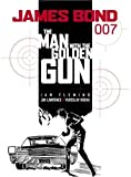 Ian Fleming James Bond 007: The Man with the Golden Gun