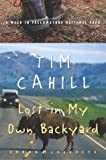Lost in My Own Backyard: A Walk in Yellowstone National Park (Crown Journeys) (140004622X) by Cahill, Tim