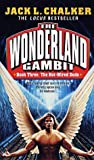 Hot-Wired Dodo (The Wonderland Gambit, No. 3)