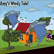 Amy's Windy Tale!: Through the Window Series, Book 1 | Haley Belinda