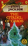 The Citadel Of Chaos (Puffin Adventure Gamebooks) (0140316035) by Steve Jackson