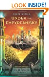 Under the Empyrean Sky (The Heartland Trilogy)