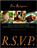 R.S.V.P.: Menus for Entertaining from People Who Really Know How