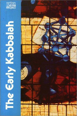 The Early Kabbalah (Classics of Western Spirituality)
