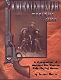 The Knuckleduster Firearms Shop : a Compendium of Weapons for Western Role-Playing Games