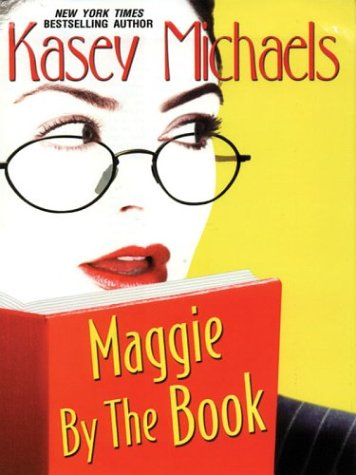 Maggie by the Book [Large Print]