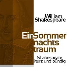 Ein Sommernachtstraum (Shakespeare kurz und bündig) Hörbuch von William Shakespeare Gesprochen von: Jürgen Fritsche