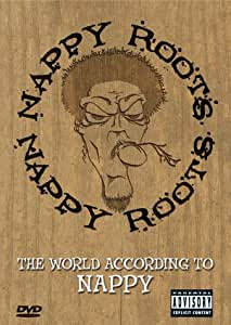 Nappy Roots - The World According to Nappy