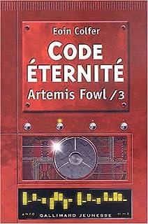 Artémis Fowl [03] : Code éternité