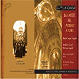 Lay Aside All Earthly Cares: Orthodox Choral Works in English