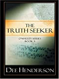 The Truth Seeker (The OMalley Series #3)