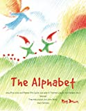 The Alphabet: how Pine Cone and Pepper Pot (with the help of Tiptoes Lightly and Farmer John) learned Tom Nutcracker and June Berry their letters