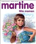 MARTINE F�TE MAMAN