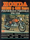 Honda CB 350 and 400 Fours Performance Portfolio 1972-1978 (Brooklands Books Road Test Series)