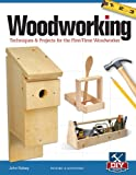 img - for Woodworking, Revised and Expanded: Techniques & Projects for the First Time Woodworker book / textbook / text book