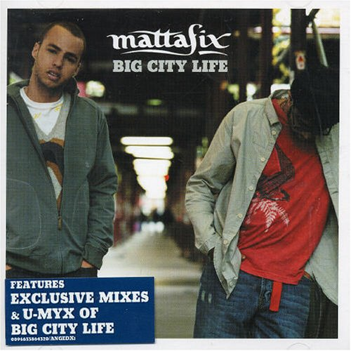 Mattafix - Big City Life Pt 2 - Zortam Music
