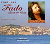 echange, troc Veronique Mortaigne - Portugal. fado, chant de l'ame