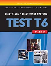 ASE Test Preparation T6 Electrical and Electronic System by Cengage Learning Delmar