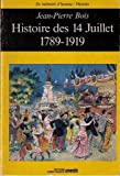 img - for Histoire des 14 juillet: 1789-1919 (Collection
