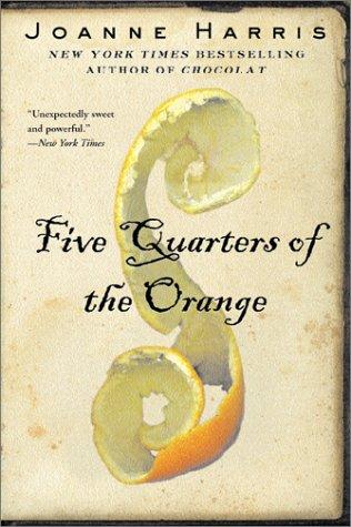 Five Quarters of the Orange, JOANNE HARRIS