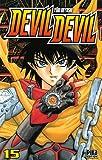 echange, troc Yûki Miyoshi - Devil Devil, Tome 15 :