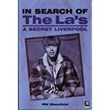 In Search of The La's - A Secret Liverpoolby MW Macefield