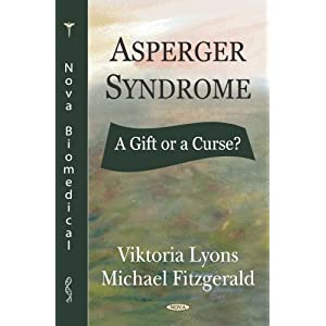 Amazon.com: Asperger Syndrome: A Gift Or A Curse? (9781594543876 ...