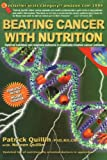 BEATING CANCER WITH NUTRITION 4TH EDITI: Optimal Nutrition Can Improve the Outcome in Medically-Treated Cancer Patients